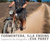 "Demà s'inaugura ""Formentera, illa endins"" d'Eva Parey"